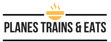 Planes Trains and Eats